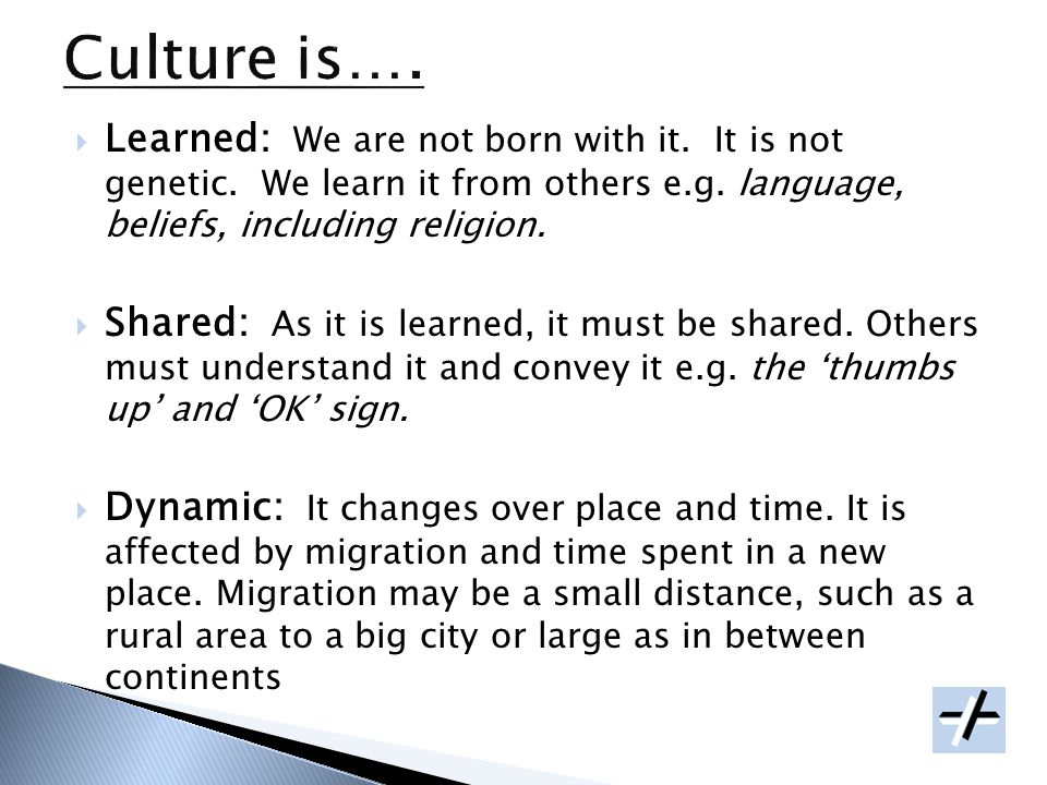 1.Be aware of the influence of culture on health status, beliefs, practices, and values.