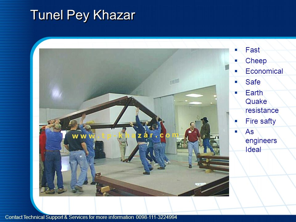Tunel Pey Khazar Fast Cheep Economical Safe Earth Quake resistance Fire safty As engineers Ideal Contact Technical Support & Services for more information 0098-111-3224994