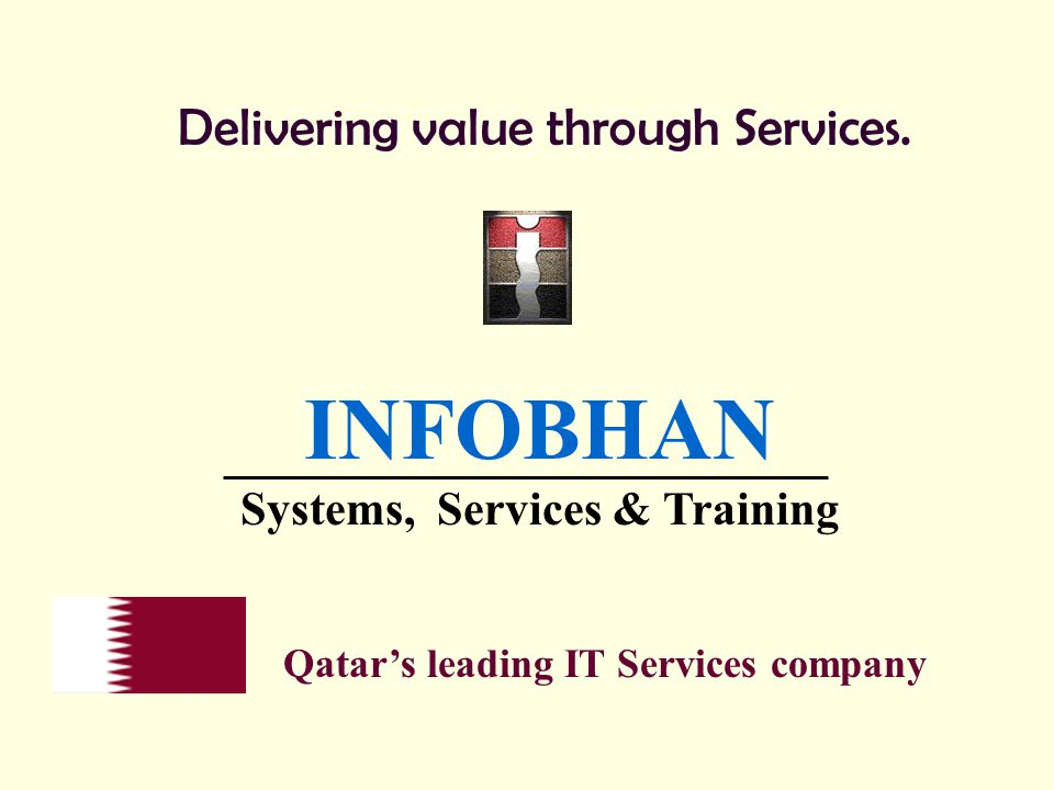 To provide products, services, training and solutions that are of international quality and standards, backed by full life cycle management and support, at lowest cost of ownership.