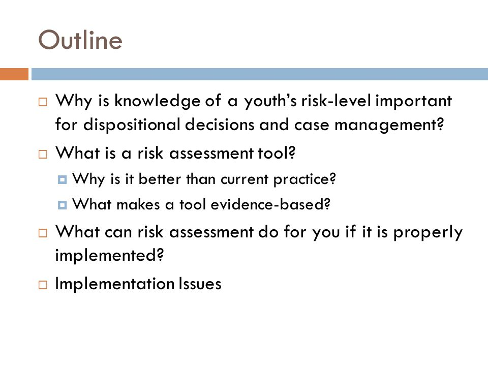 What Risk Assessments Do NOT Do NOT prescriptive These types of general risk assessments are NOT appropriate for identifying risk for sexual offending NOT mental health assessments They also do not identify potential mental health problems in need of an assessment Typically do NOT include items that are unrelated to future offending, like well-being needs (e.g., special education, depression, trauma)