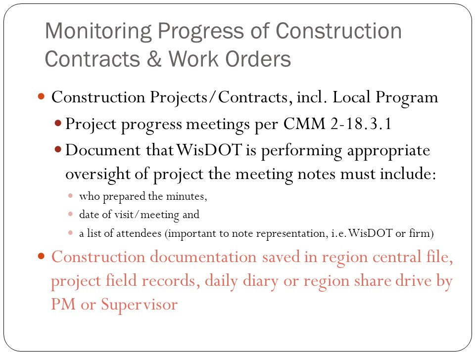Monitoring Progress of Construction Contracts & Work Orders Construction Projects/Contracts, incl.