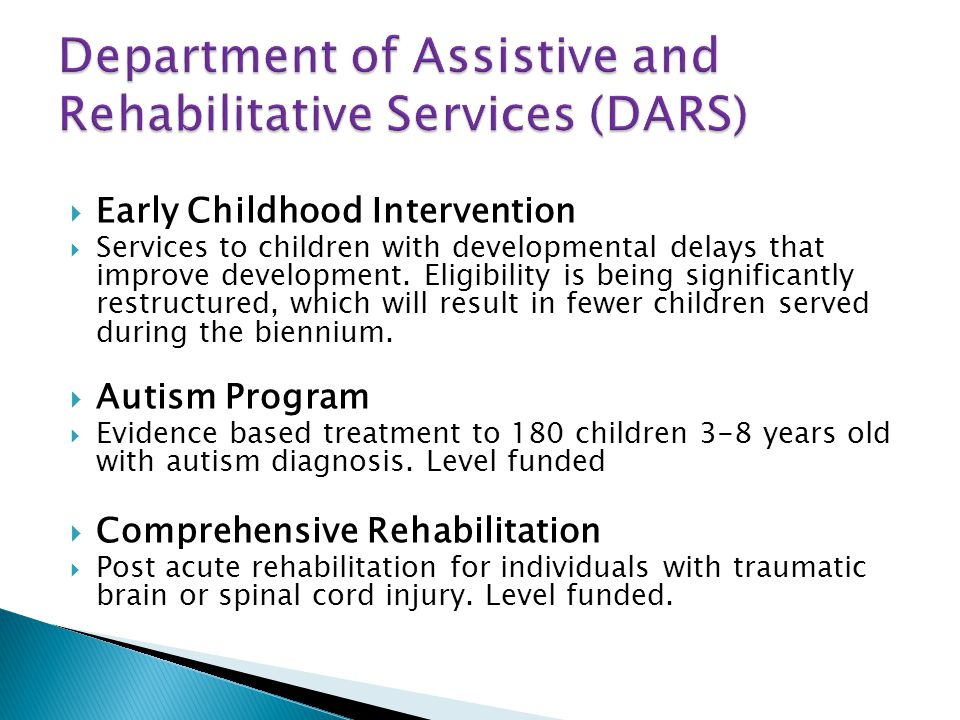 Early Childhood Intervention Services to children with developmental delays that improve development.