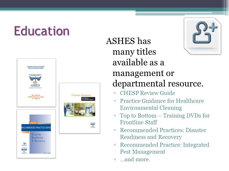 Education ASHES has many titles available as a management or departmental resource.