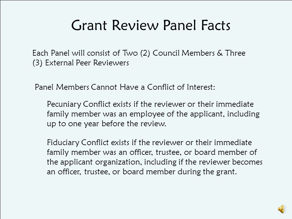 PACKET Members of the Grant Review Panel will meet in person.