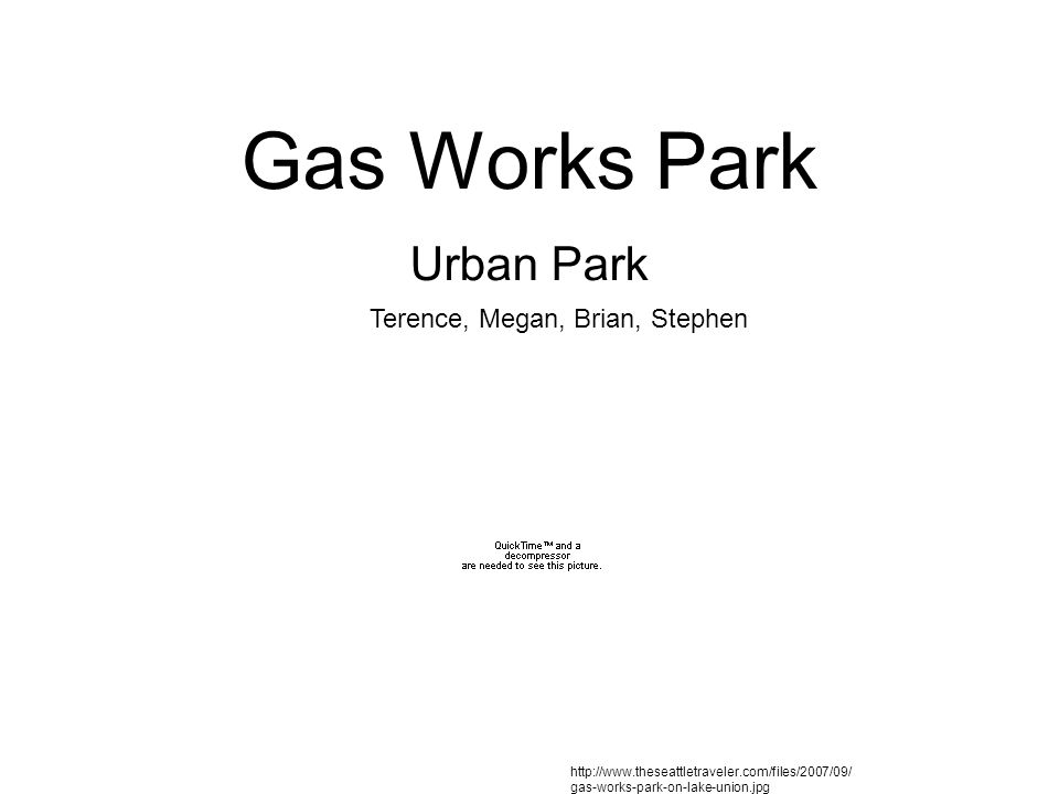 Gas Works Past Lake Unions industrial history – Sawmills – Coal – Ship building – Iron – Railroad Seattle Gas Light Company (1900) – 1906: Coal gas plant opens