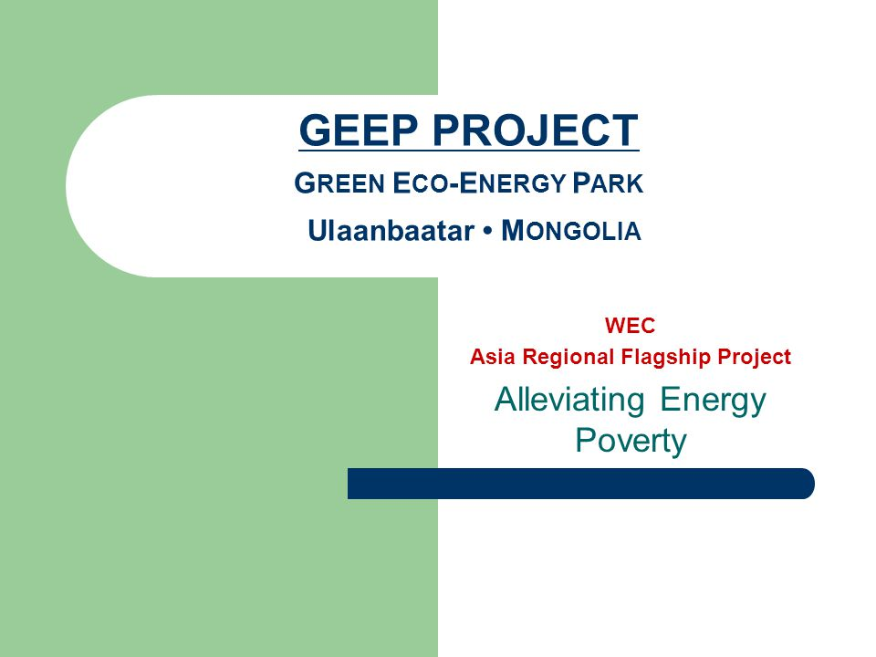 WEC Asia Regional Flagship Project Alleviating Energy Poverty