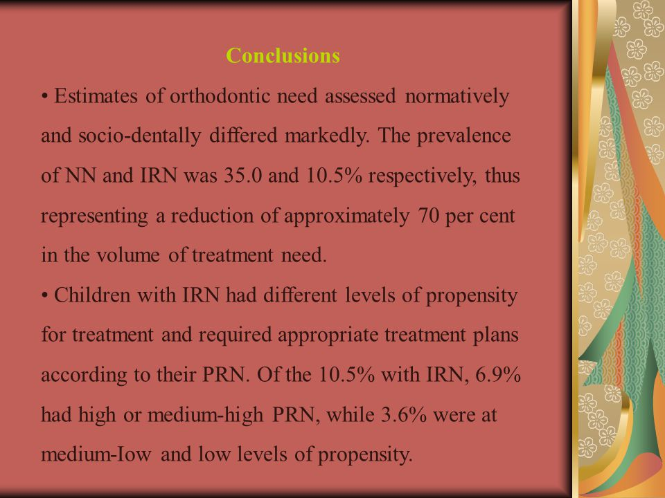 Conclusions Estimates of orthodontic need assessed normatively and socio-dentally differed markedly.