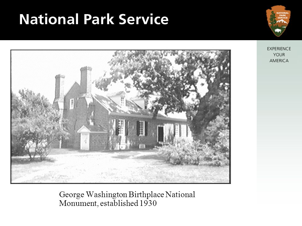 George Washington Birthplace National Monument, established 1930