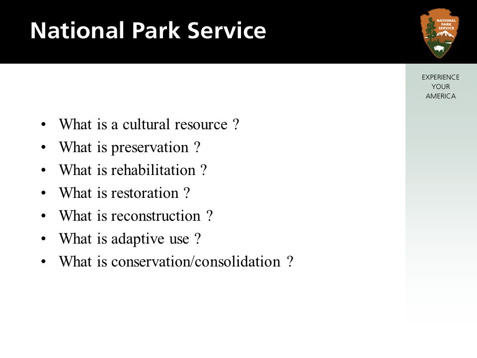 What is a cultural resource . What is preservation .