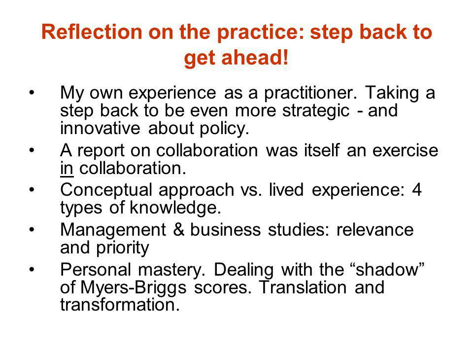 Reflection on the practice: step back to get ahead! My own experience as a practitioner. Taking a step back to be even more strategic - and innovative