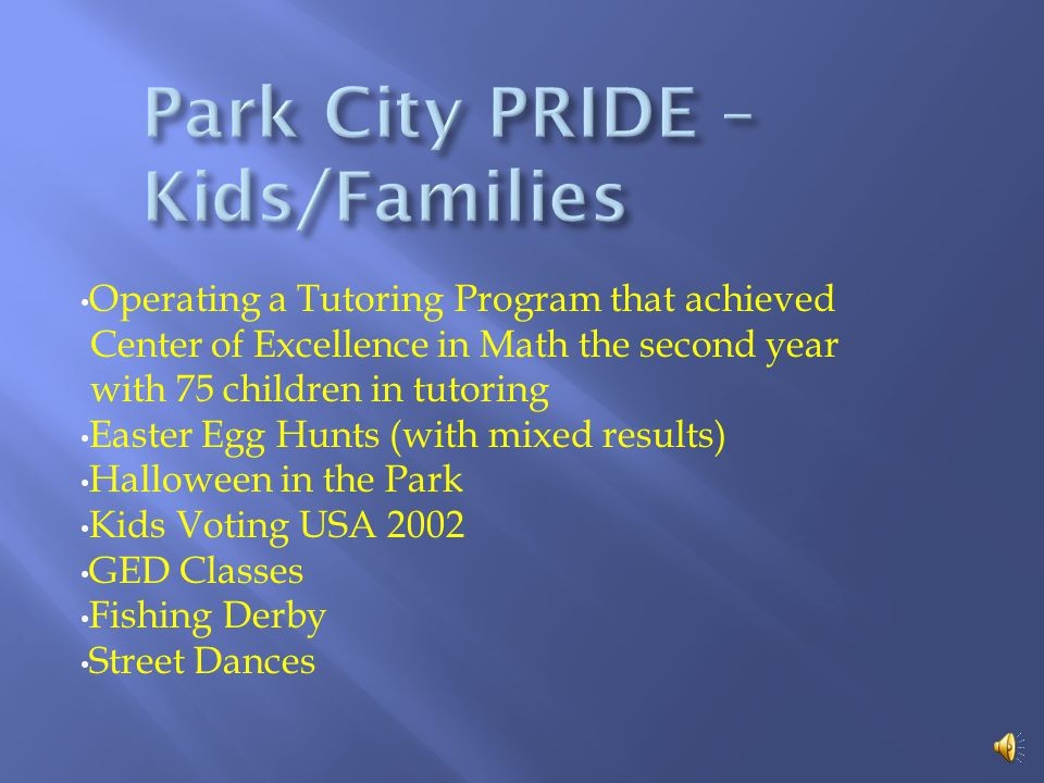 PRIDE has helped KIDS/FAMILIES through: Holding Christmas parties for kids Providing Thanksgiving food and vouchers Stuff the Bus every December for abused women and children Stuff the School Bus to provide supplies for Chisholm Trail Elementary