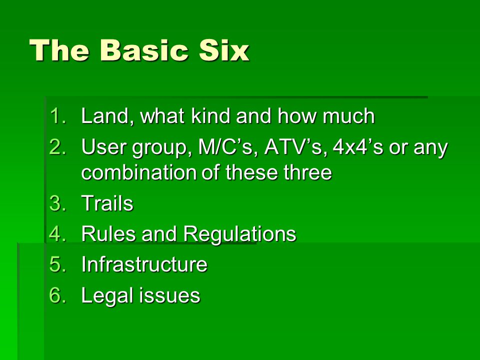 First and foremost, consider the type of land you are using…..