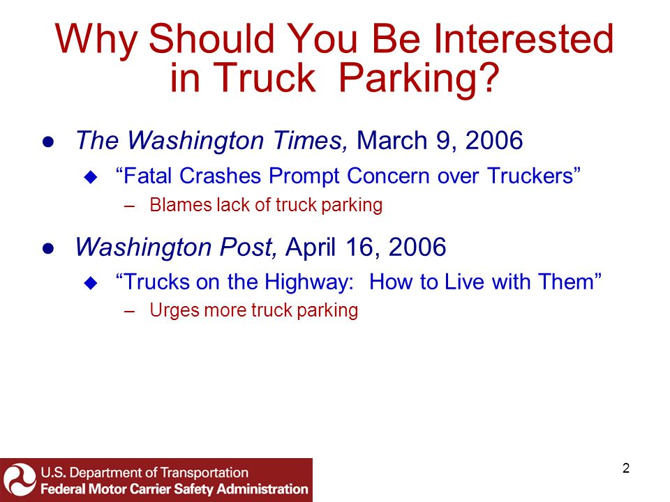 13 Smart Park: Real-Time Truck Parking Information White Paper (Continued) Is there a parking shortage.