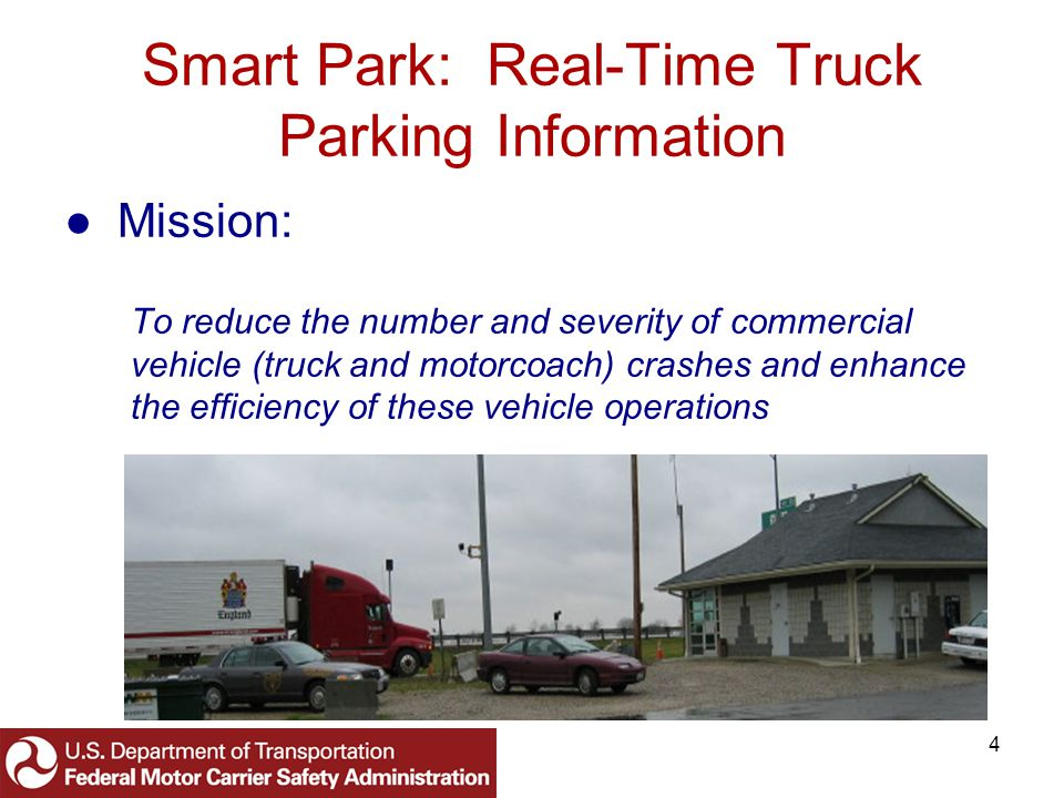 15 Smart Park: Real-Time Truck Parking Information White Paper (Continued) What are potential solutions.