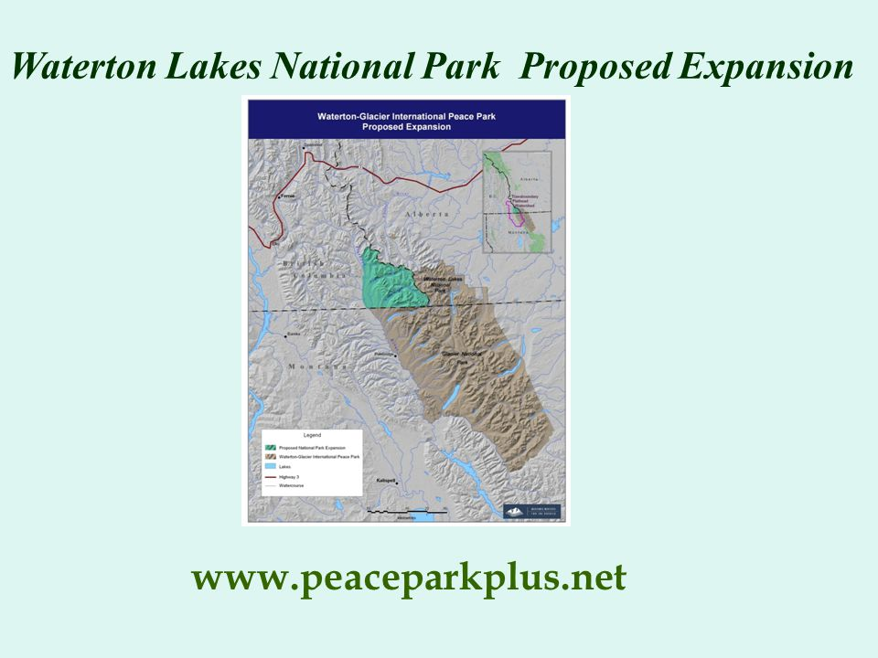Waterton Lakes National Park Proposed Expansion www.peaceparkplus.net