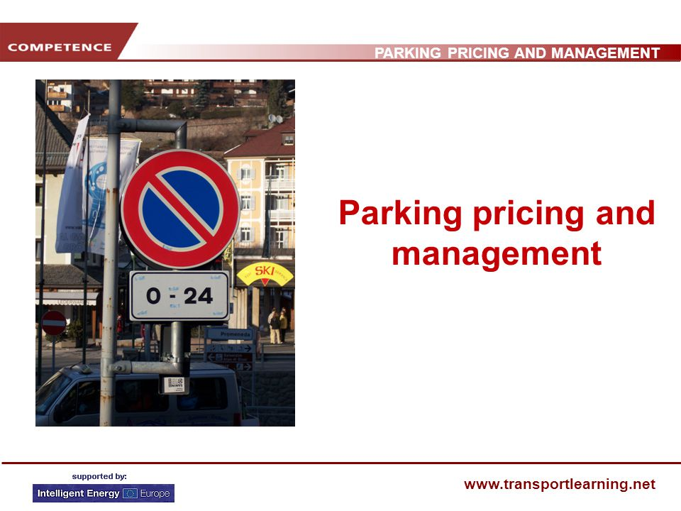 PARKING PRICING AND MANAGEMENT www.transportlearning.net Parking pricing and management