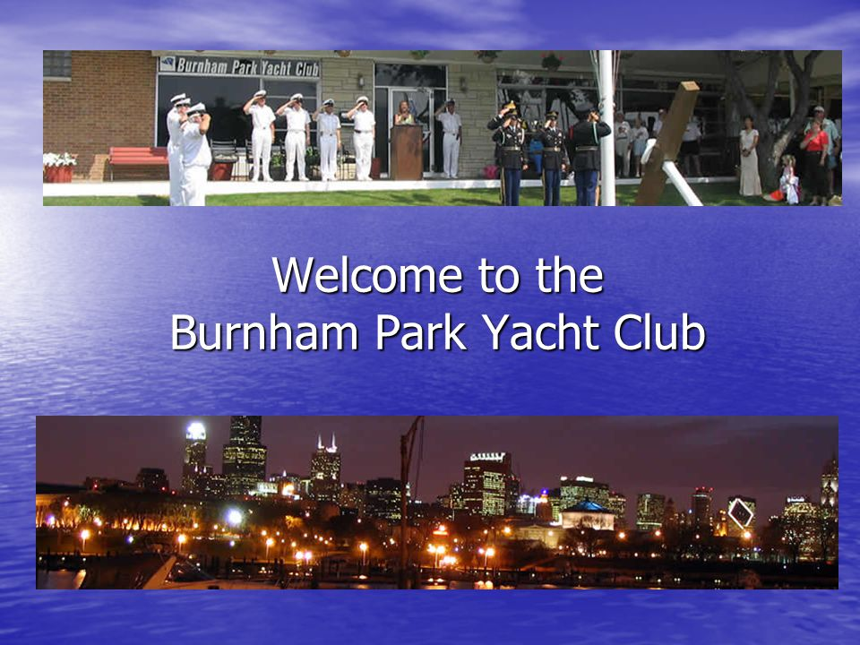 BPYC - History Burnham Harbor had been originally built as a lagoon for the Chicago World s Fair, which was held in 1933.