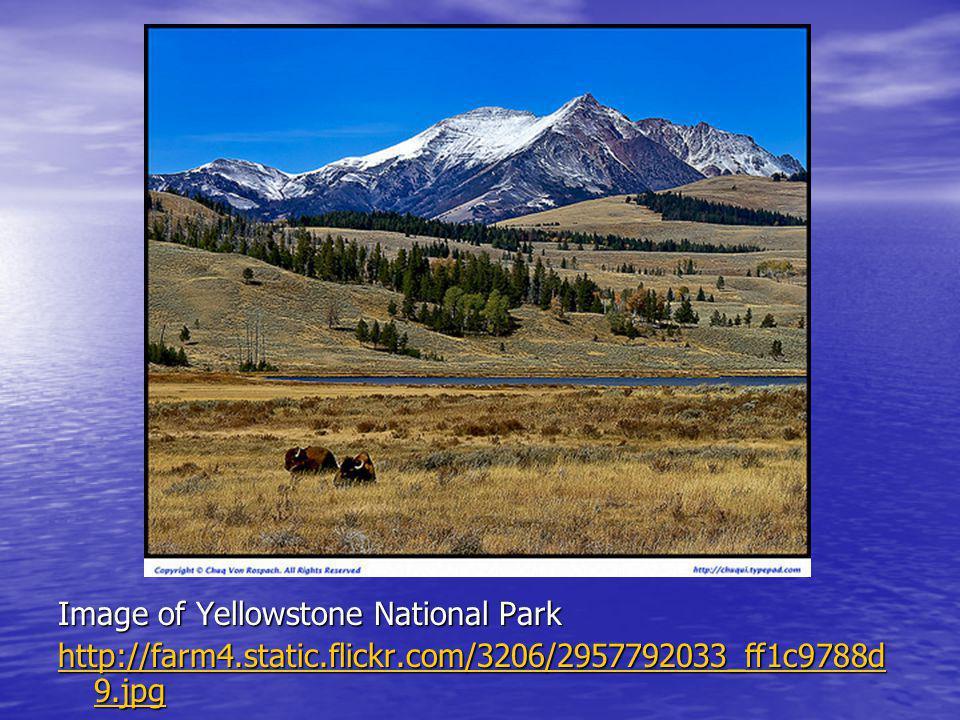 Image of Yellowstone National Park http://farm4.static.flickr.com/3206/2957792033_ff1c9788d 9.jpg http://farm4.static.flickr.com/3206/2957792033_ff1c9788d 9.jpg