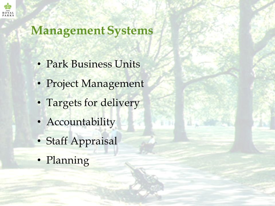 Park Business Units Project Management Targets for delivery Accountability Staff Appraisal Planning Management Systems