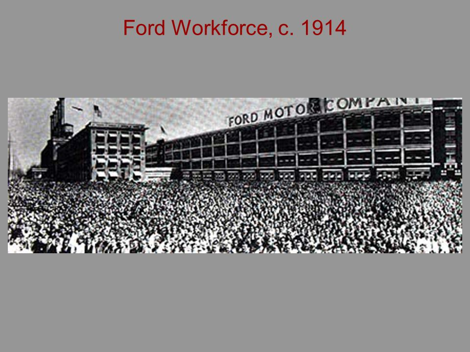Ford Workforce, c. 1914