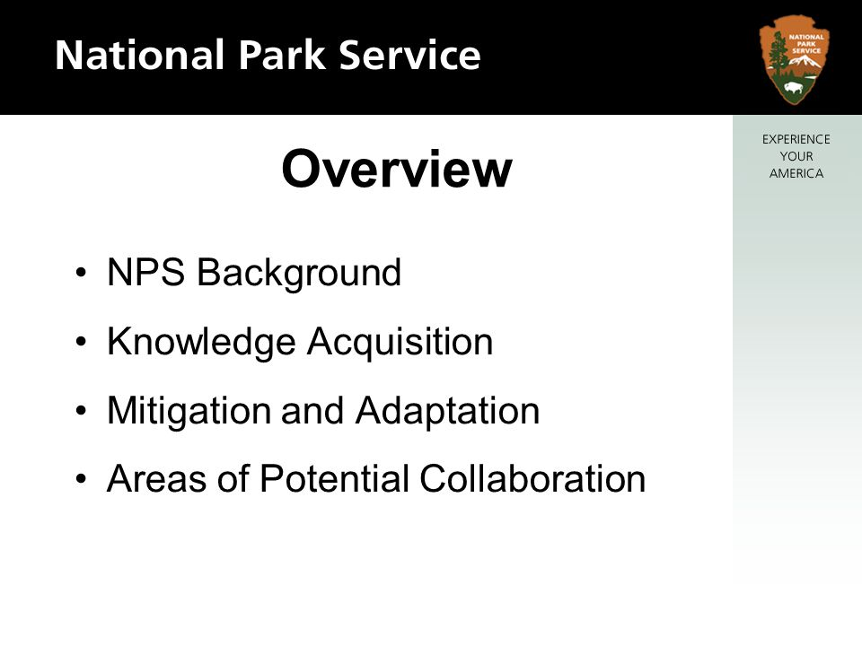 Overview NPS Background Knowledge Acquisition Mitigation and Adaptation Areas of Potential Collaboration