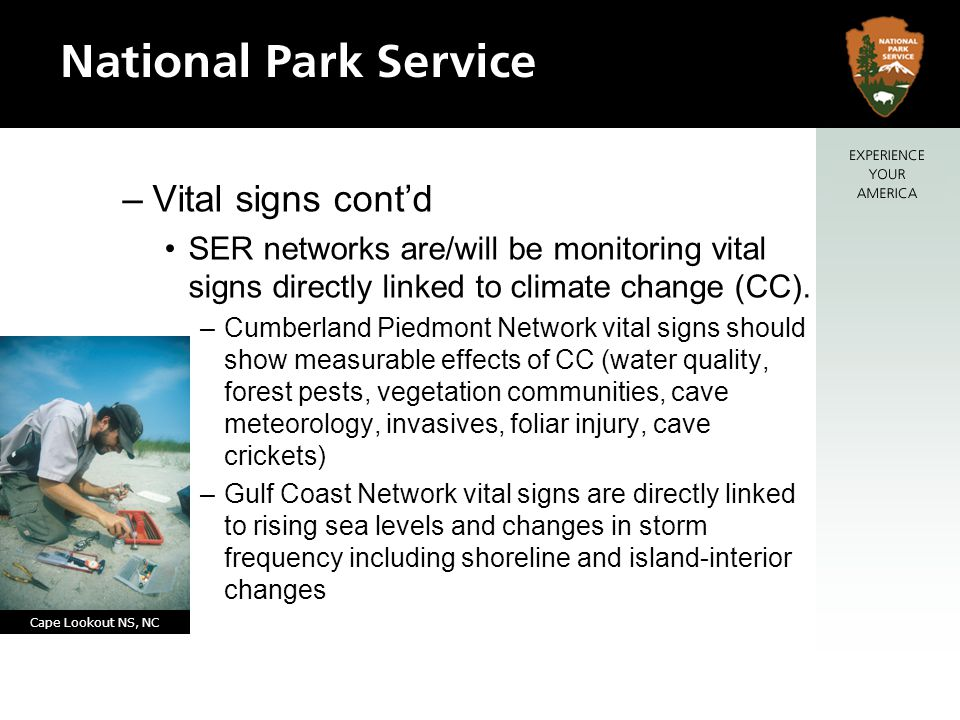 –Vital signs contd SER networks are/will be monitoring vital signs directly linked to climate change (CC).