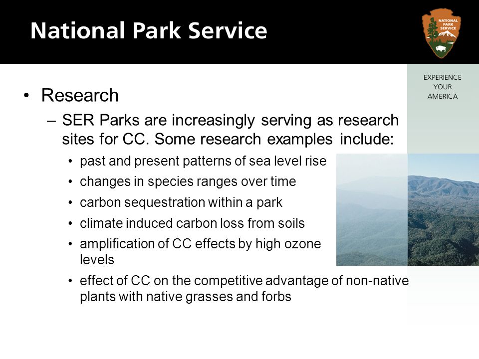 Research –SER Parks are increasingly serving as research sites for CC.