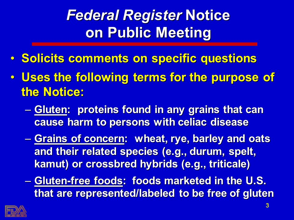3 Federal Register Notice on Public Meeting Solicits comments on specific questionsSolicits comments on specific questions Uses the following terms fo