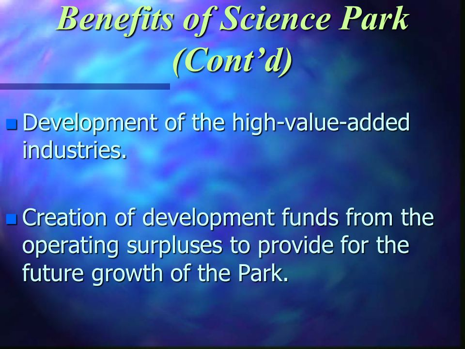 n Development of the high-value-added industries.
