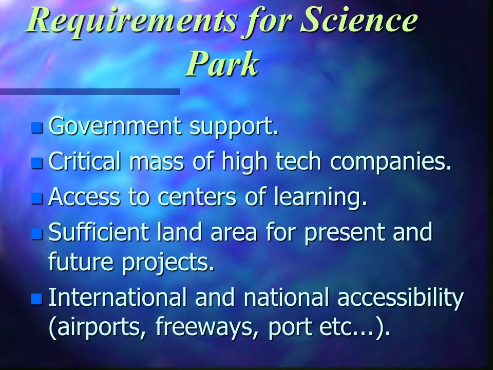 Requirements for Science Park n Government support.
