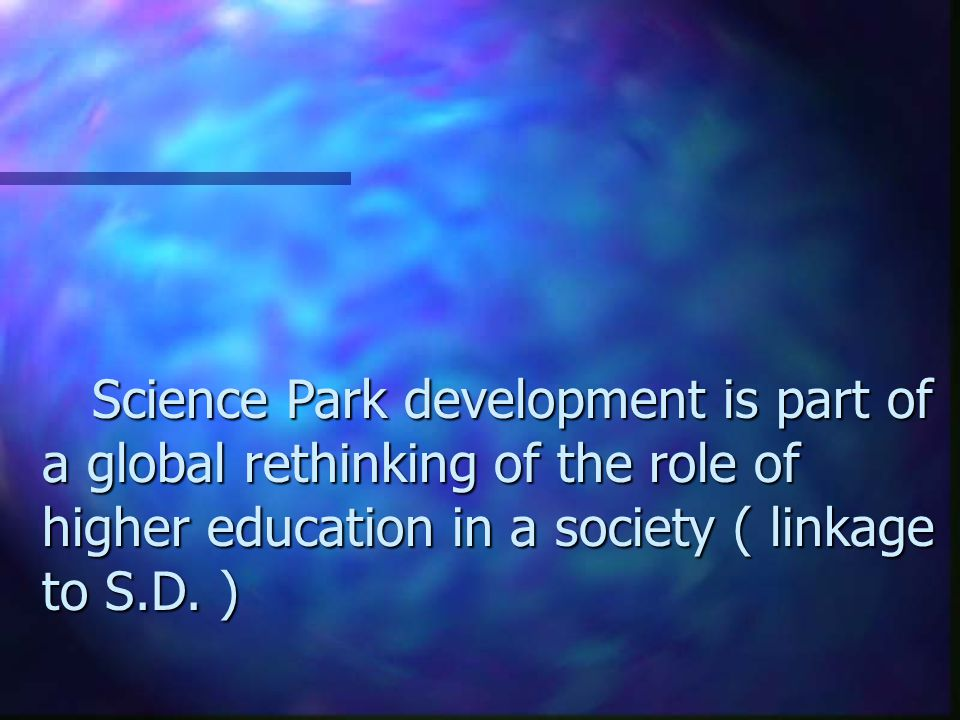Plan n Quick overview of references.n What is a Science Park .