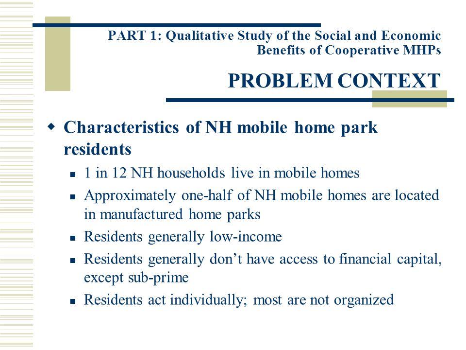 PART 2: Quantitative Study of the Value Appreciation of Cooperative MHPs RESULTS Manufactured home parks appreciate in value.
