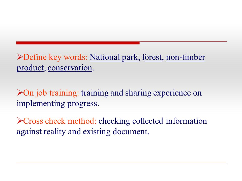 Define key words: National park, forest, non-timber product, conservation.