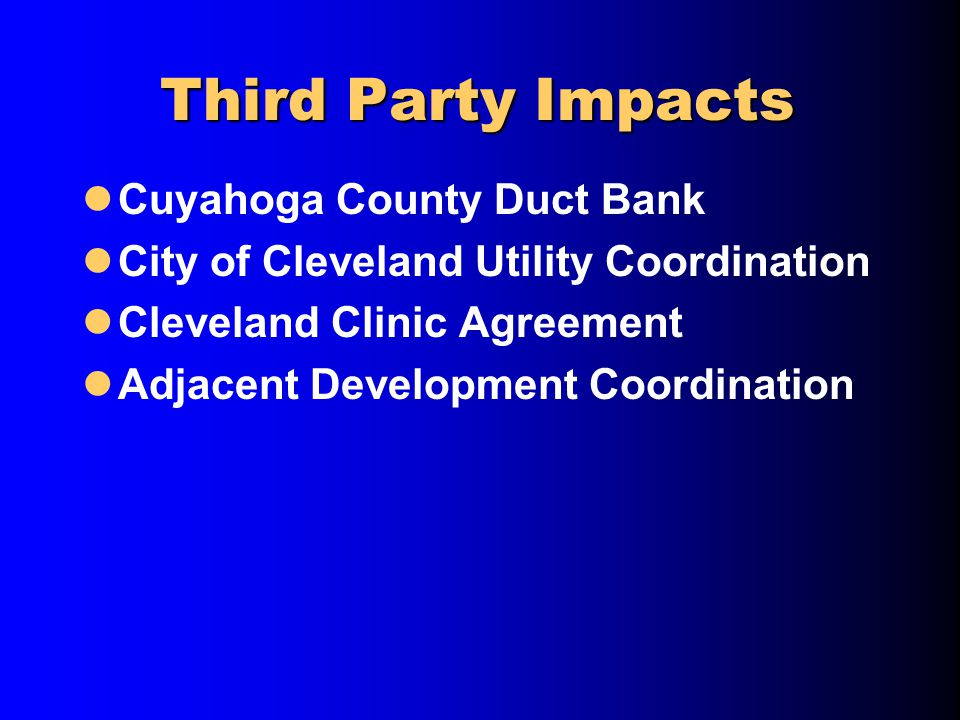 Third Party Impacts Cuyahoga County Duct Bank City of Cleveland Utility Coordination Cleveland Clinic Agreement Adjacent Development Coordination