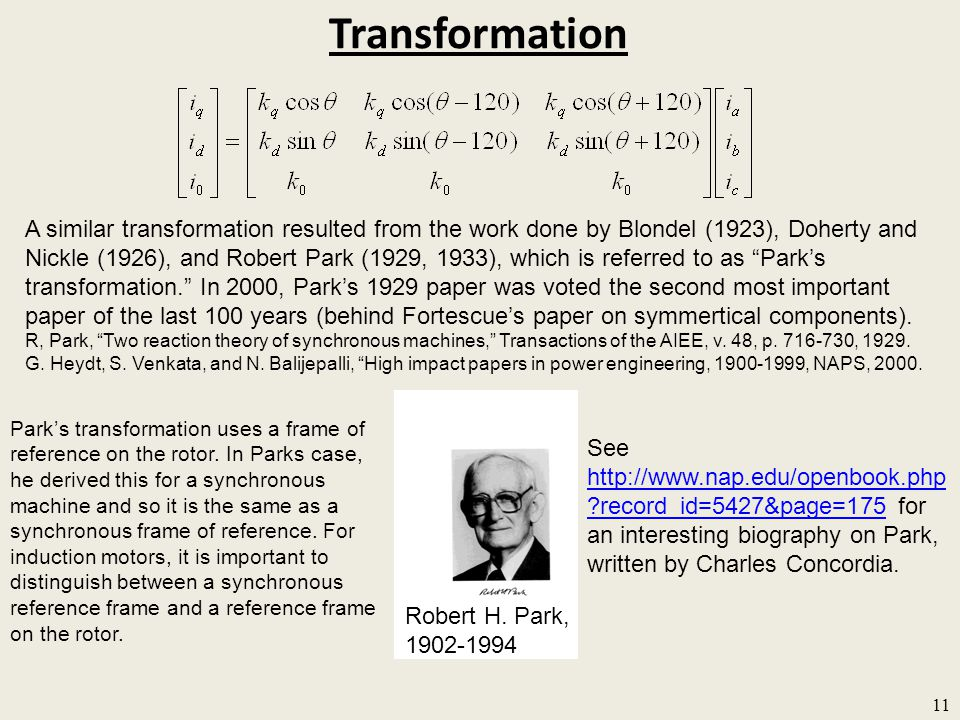 Transformation 11 A similar transformation resulted from the work done by Blondel (1923), Doherty and Nickle (1926), and Robert Park (1929, 1933), whi