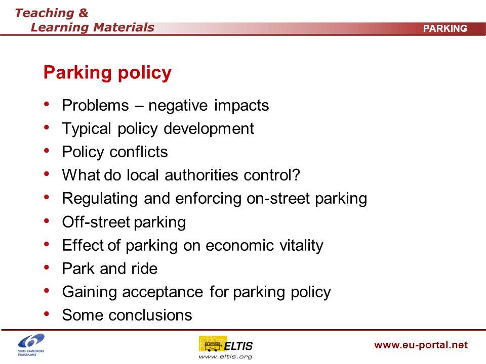 www.eu-portal.net PARKING Parking standards elsewhere Europe moving towards maximum standards…