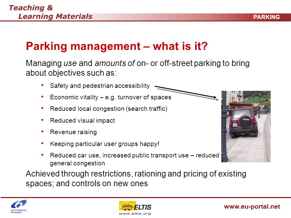 www.eu-portal.net PARKING Task Read the summary of the conclusions from COST 342.