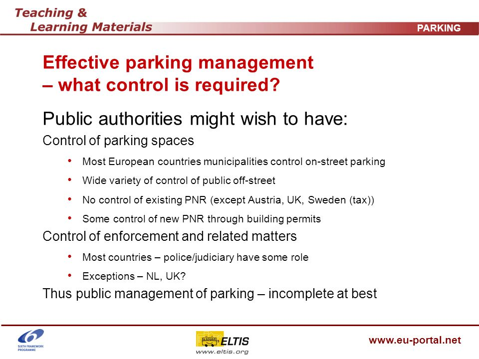 www.eu-portal.net PARKING Park and ride 1 Why build park and ride.