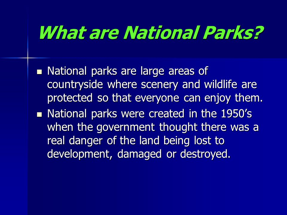 What are National Parks.