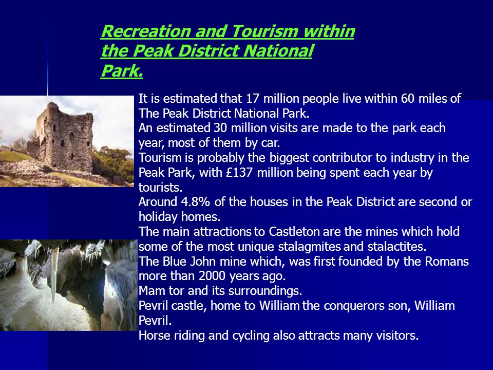 Recreation and Tourism within the Peak District National Park.