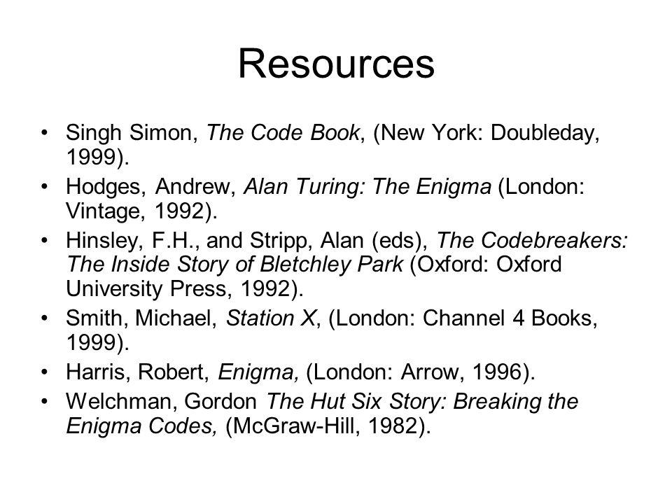 Resources Singh Simon, The Code Book, (New York: Doubleday, 1999).