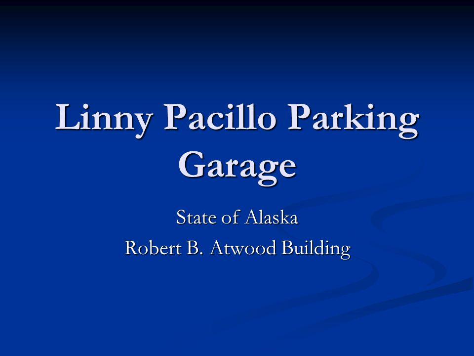 Linny Pacillo Parking Garage State of Alaska Robert B. Atwood Building