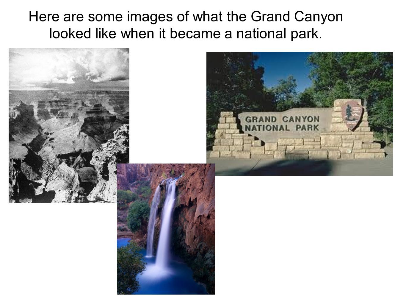 2 Interesting facts The oldest humans bones found were nearly 2,000 years old The Grand Canyon was achieved in as a national park in 1919