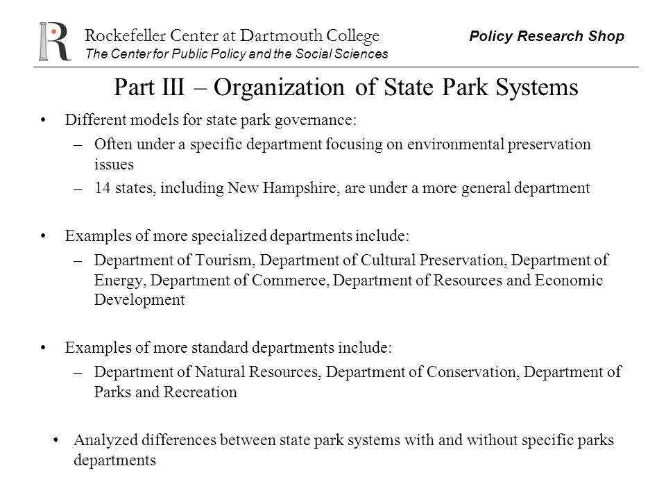 Rockefeller Center at Dartmouth College Policy Research Shop The Center for Public Policy and the Social Sciences Part III – Organization of State Par