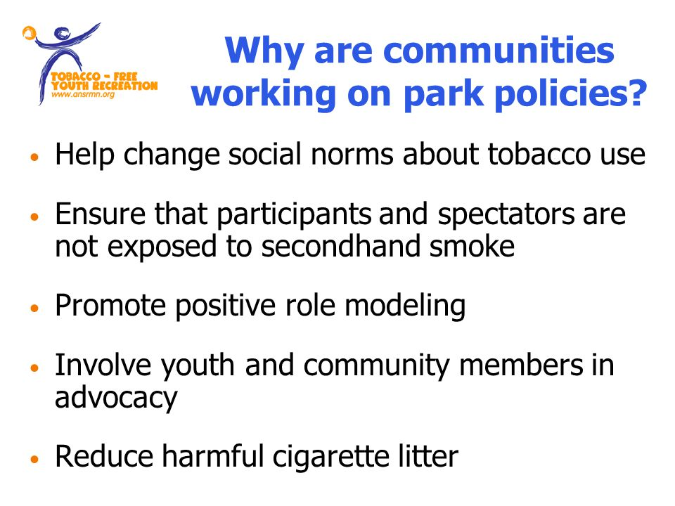 Why are communities working on park policies.
