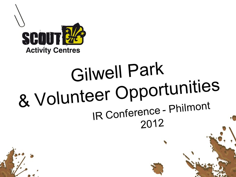 Gilwell Park & Volunteer Opportunities IR Conference - Philmont 2012