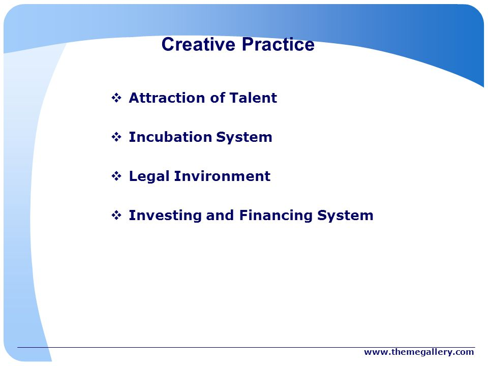Creative Practice Attraction of Talent Incubation System Legal Invironment Investing and Financing System