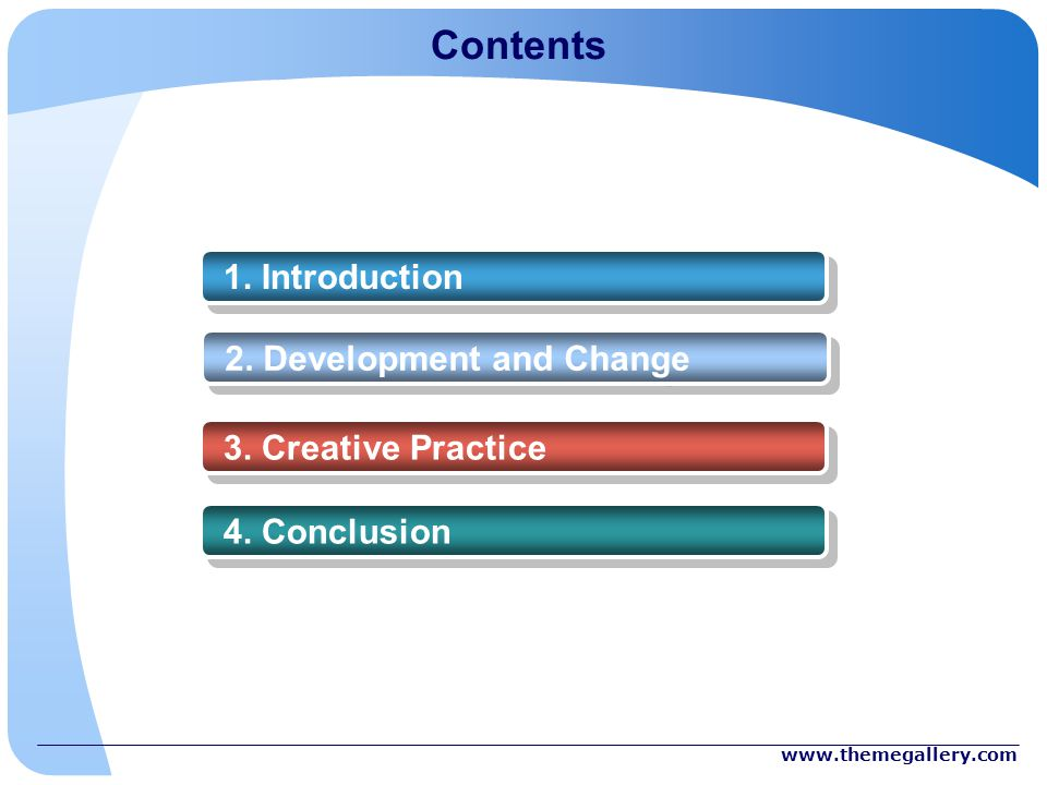 Contents 1. Introduction 2. Development and Change 3.