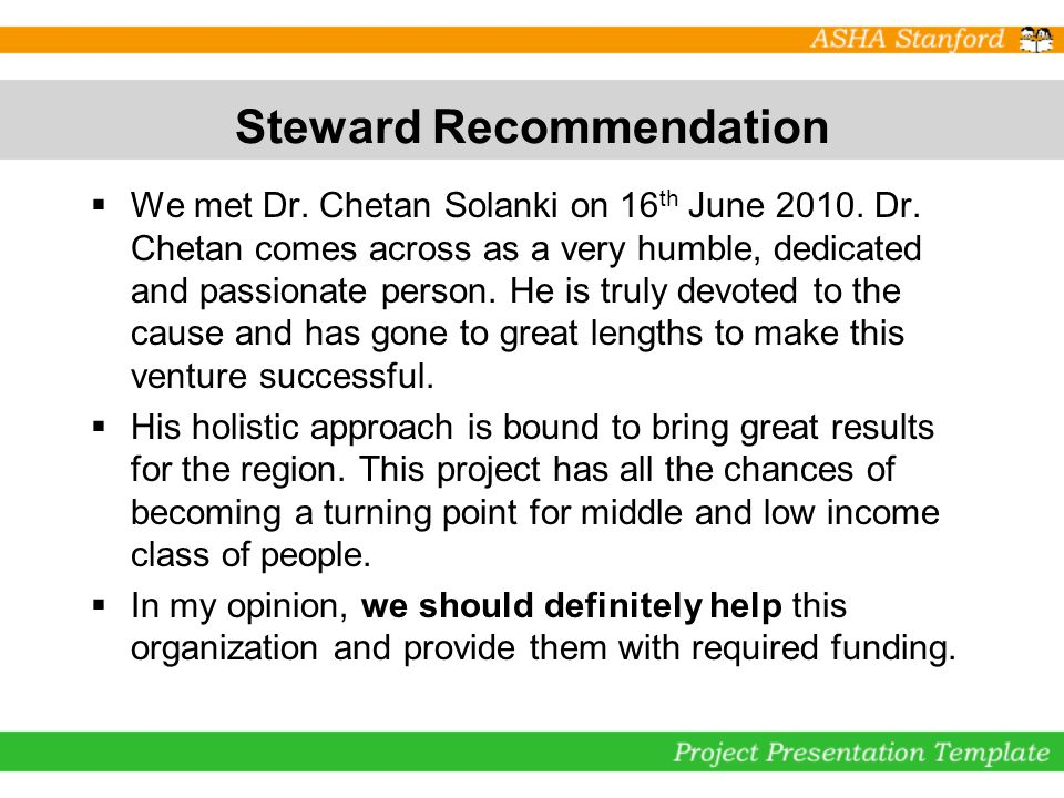 Steward Recommendation We met Dr. Chetan Solanki on 16 th June