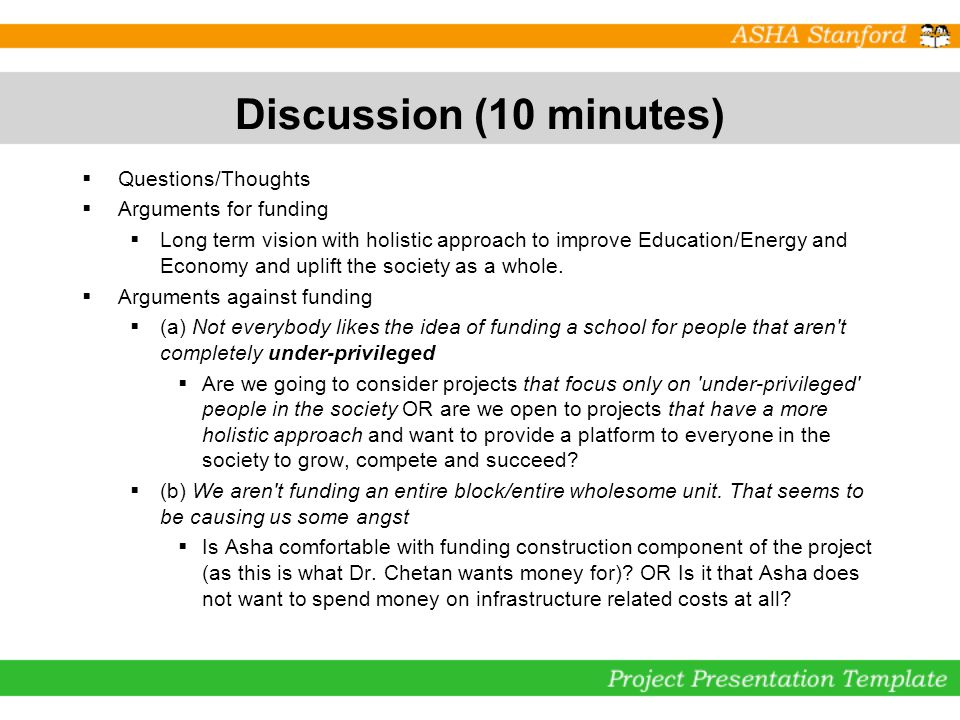 Discussion (10 minutes) Questions/Thoughts Arguments for funding Long term vision with holistic approach to improve Education/Energy and Economy and u